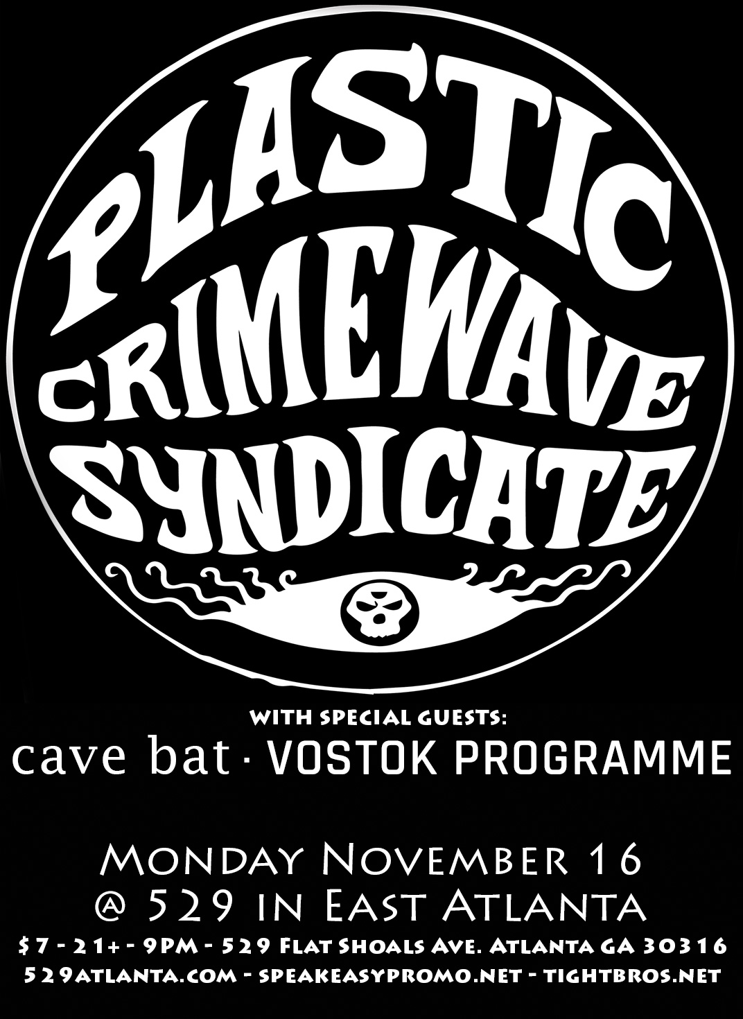 November 16 at 529 in East Atlanta w/ Plastic Crimewave Syndicate!